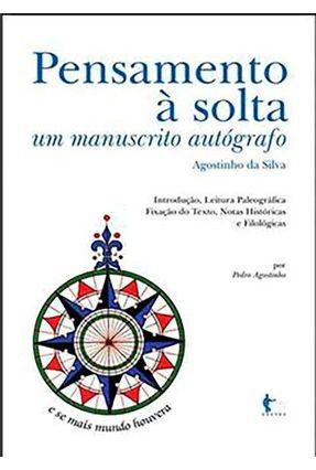 Pensamento a Solta - Silva,Agostinho da | Tagrny.org