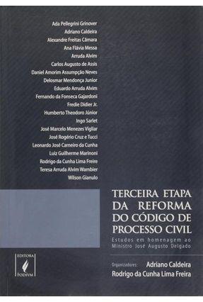 Terceira Etapa da Reforma do Código Civil De Processo Civil - Caldeira,Adriano | Nisrs.org