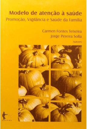 Modelo De Atenção À Saúde - Texeira,Carmen Fontes | Hoshan.org