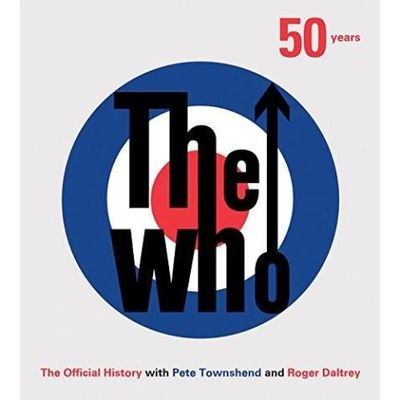The Who - 50 Years - The Official History