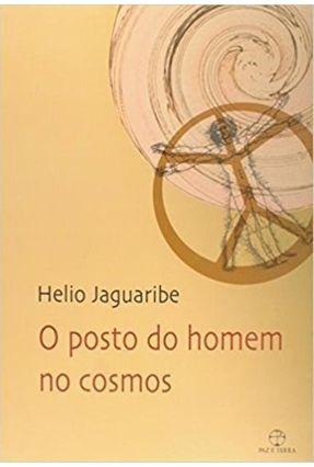 O Posto do Homem no Cosmos - Jaguaribe,Helio | Hoshan.org