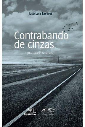 Contrabando De Cinzas - Tavares,Jose Luis   Nisrs.org