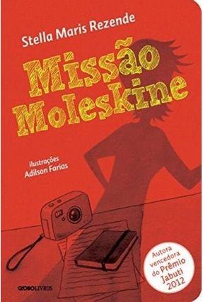 Missão Moleskine - Rezende,Stella Maris | Hoshan.org