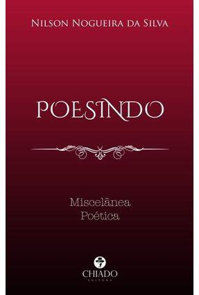 POESINDO: Miscelânea Poética - Silva,Nilson Nogueira da pdf epub