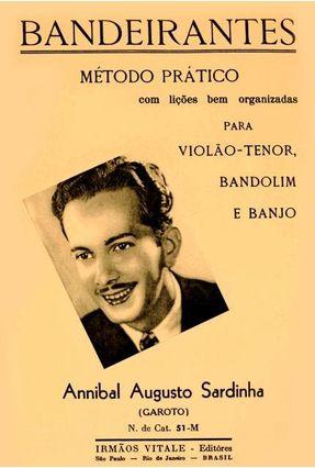 Bandirantes - Método Prático para Violão - Sardinha,Annibal Augusto   Hoshan.org