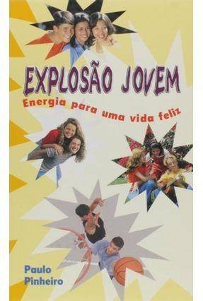 Explosão Jovem - Pinheiro,Paulo pdf epub
