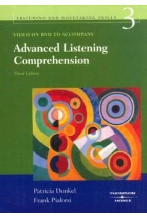 Advanced Listening Comprehension 3 - Video DVD (listening And Notetaking Series) - Pialorsi,Frank Dunkel,Patricia A. | Nisrs.org