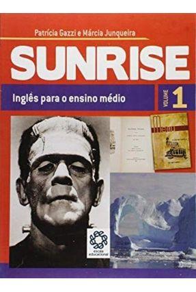 Sunrise - Volume 1 - Gazzi,Patricia Junqueira,Márcia   Tagrny.org