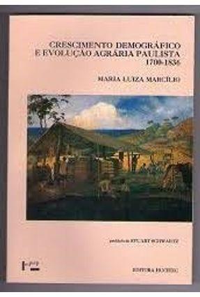 Crescimento Demográfico e Evolução Agrária Paulista - Marcilio,Maria Luiza | Tagrny.org