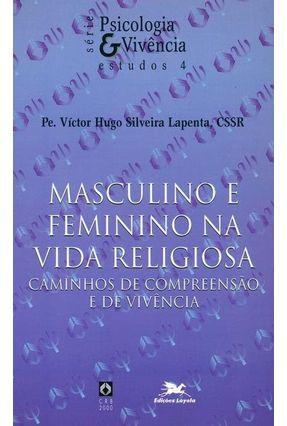 Masculino e Feminino na Vida Religiosa - Vários Autores | Hoshan.org