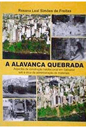 Alavanca Quebrada, A - Freitas,Rosana Leal Simoes de | Tagrny.org
