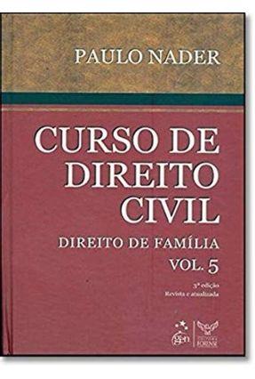 Edição antiga - Curso de Direito Civil - Direito de Família - Vol. - Nader,Paulo   Hoshan.org
