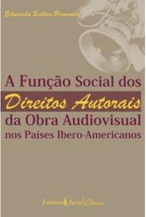 A Função Social dos Direitos Autorais da Obra Audiovisual - Pimenta,Eduardo Salles   Tagrny.org