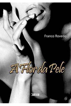 A Flor da Pele - Rovedo,Franco   Hoshan.org