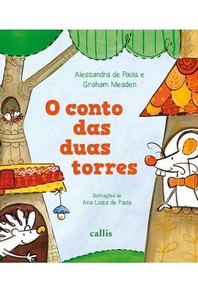 O Conto Das Duas Torres - Graham Meaden Alessandra De Paula   Nisrs.org