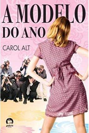 A Modelo do Ano - Galera - Alt,Carol   Hoshan.org
