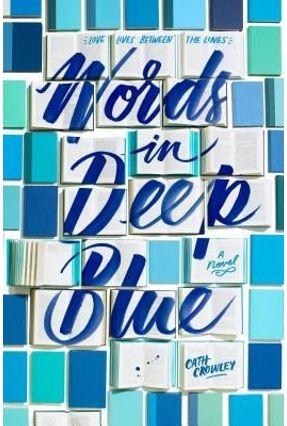 Words In Deep Blue - Crowley,Cath   Hoshan.org