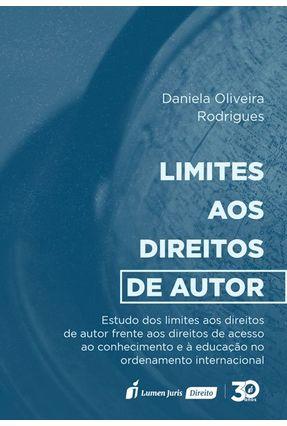 Limites Aos Direitos De Autor - Rodrigues,Daniela Oliveira   Tagrny.org