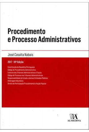 Procedimento E Processo Administrativos - José Casalta Nabais | Tagrny.org