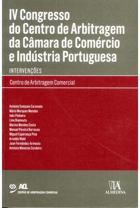 IV Congresso do Centro De Arbitragem da Câmara De Comércio e Indústria Portuguesa - Intervenções - Centro de Arbitragem Comercial - Associação Comercial de Lis | Hoshan.org