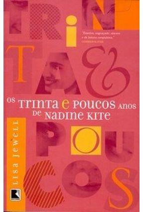 Os Trinta e Poucos Anos de Nadine Kite - Jewell,Lisa | Hoshan.org