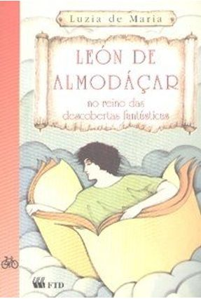 León de Almodáçar no Reino das Descobertas Fantásticas - Série no Meio do Caminho - Maria,Luzia de pdf epub