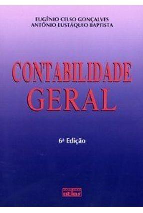 Contabilidade Geral - 6ª Edição 2007 - Goncalves,Eugenio Celso pdf epub
