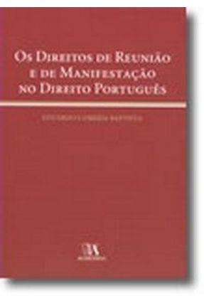Os Direitos de Reunião e de Manifestação no Direito Português - Eduardo Correia Baptista pdf epub