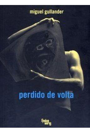 Perdido de Volta - Gullander,Miguel | Hoshan.org