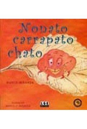 Nonato Carrapato Chato - Miranda,Marco | Tagrny.org