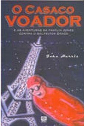 O Casaco Voador - Harris,Jonh | Tagrny.org