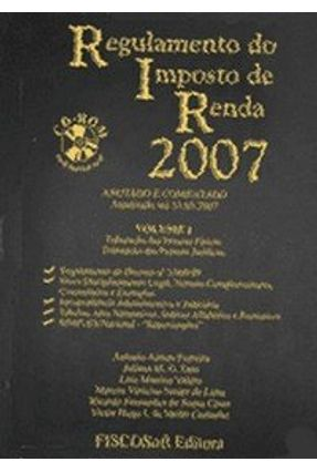 Regulamento do Imposto De Renda 2007 - 2 Vols - Com CD-ROM - Diversos | Tagrny.org