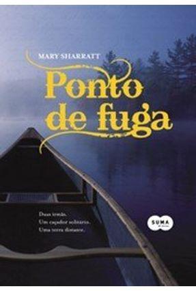 O Ponto De Fuga - Sharratt,Mary   Tagrny.org