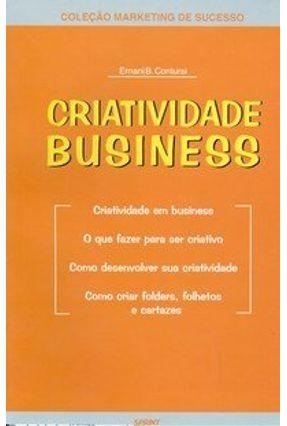 Criatividade Business - Col. Marketing de Sucesso - Contursi,Ernani Bevilaqua | Nisrs.org