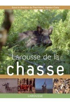 Larousse De La Chasse - Larousse   Hoshan.org