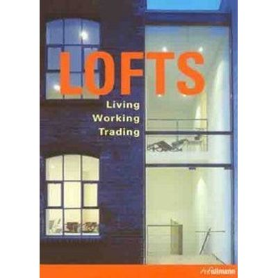 Lofts Living Working Trading
