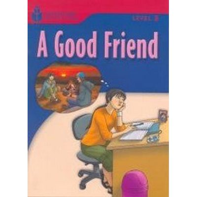 A Good Friend - Level 3 - Foundations Reading Library