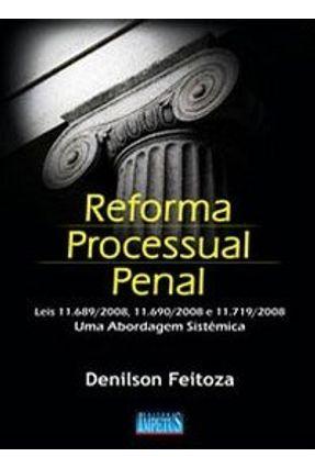 Reforma Processual Penal - Feitoza,Denilson | Hoshan.org