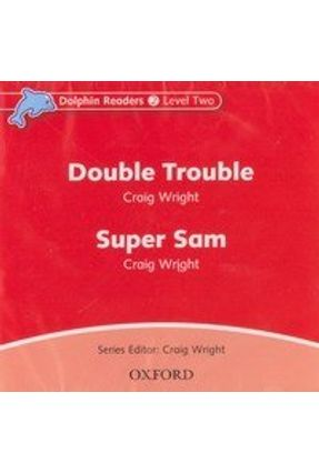 Dolphins 2: Double Trouble / Super Sam Audio CD - Oxford | Hoshan.org