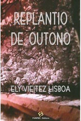 Replantio De Outono - Lisboa,Ely Vieitez | Nisrs.org