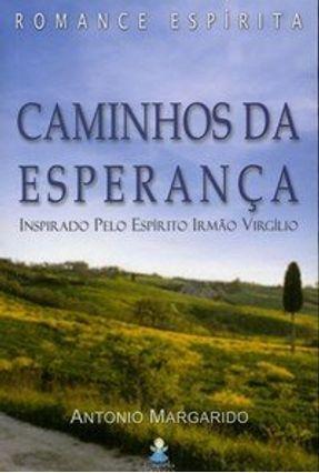 Caminhos da Esperança - Margarido,Antonio   Tagrny.org