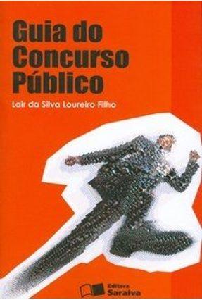 Guia do Concurso Público - Loureiro Filho,Lair da Silva pdf epub