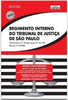 Regimento Interno Tribunal de Justiça de São Paulo - Edipro   Hoshan.org