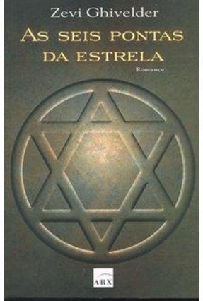 As Seis Pontas da Estrela - Ghivelder,Zevi   Hoshan.org