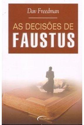As Decisões de Faustus - Freedman,Dav pdf epub