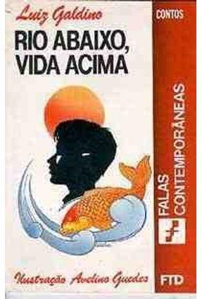 Rio Abaixo; Vida Acima-Col.Falas Contemporan - Galdino,Luiz pdf epub