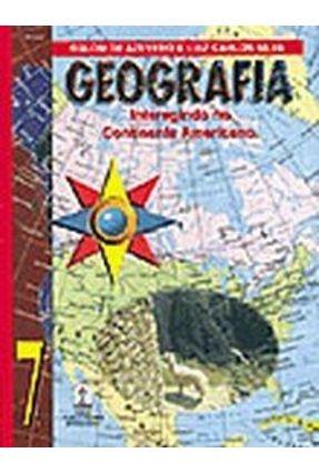 Geografia Interagindo No Continente Americano - 7 Série - Azevedo,Eglom   Hoshan.org
