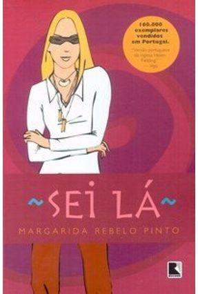 Sei Lá - Pinto,Margarida Rebelo pdf epub