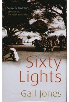Sixty Lights - Jones,Gail   Hoshan.org