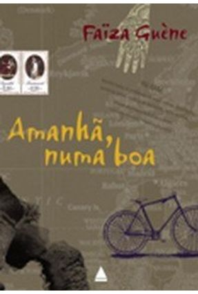 Amanhã, Numa Boa - Guène,Faïza | Hoshan.org